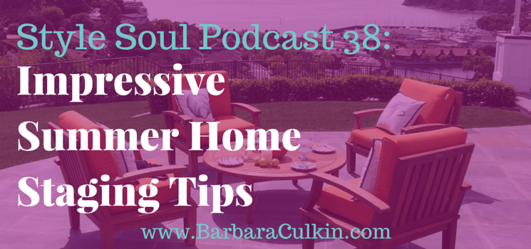 SSP 038: Impressive Summer Home Staging Tips