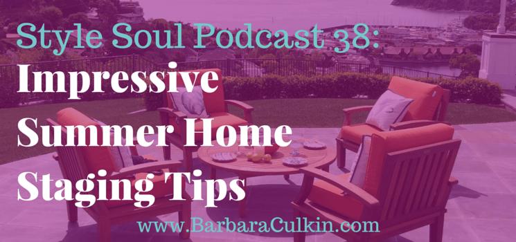 SSP 038: Impressive Summer Home Staging Tips