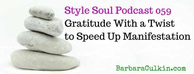 SSP 059: Gratitude With a Twist to Speed Up Manifestation
