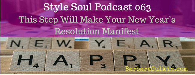 SSP 063: This Step Will Make Your New Year's Resolution Manifest