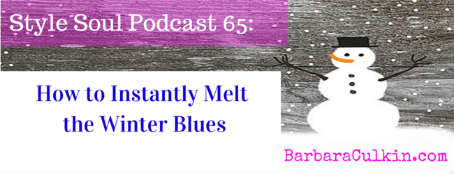 SSP 065: How to Instantly Melt the Winter Blues