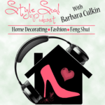 Style Soul Podcast Home Decorating Fashion Gusto Life with Dr. Sylvia Patricia
