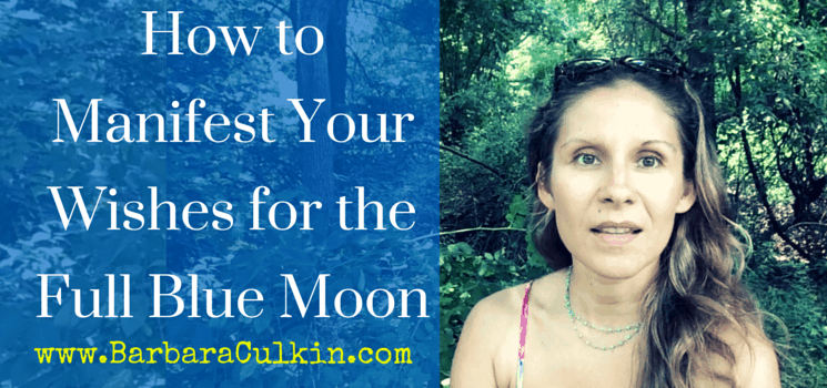 How to Manifest Your Wishes for the Full Blue Moon