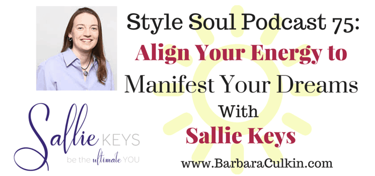 SSP 075: Align Your Energy to Manifest Your Dreams with Sallie Keys
