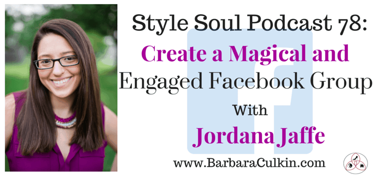 SSP 078: Create an Engaged Facebook Group with Jordana Jaffe