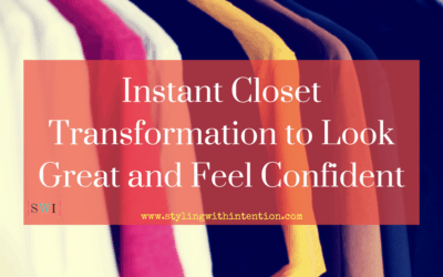 Instant Closet Transformation to Look Great and Feel Confident