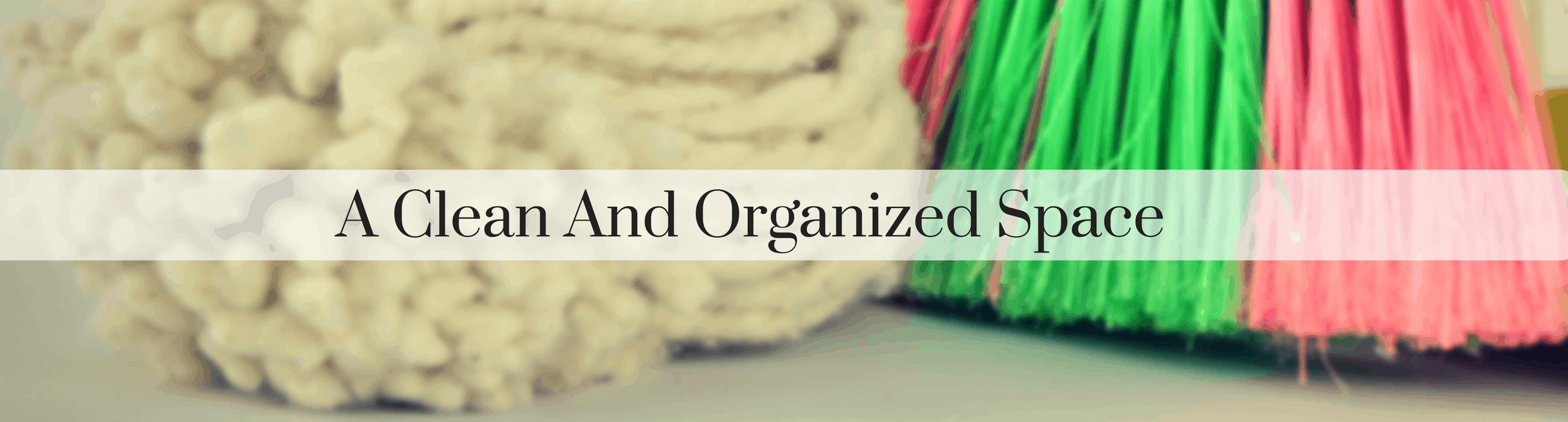 Clean Organized Space