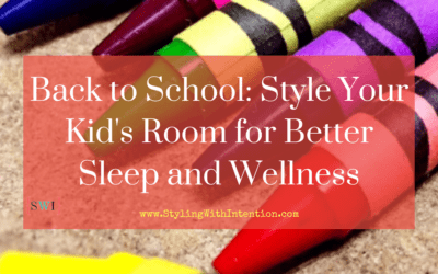 Back to School: Style Your Kid's Room for Better Sleep and Wellness